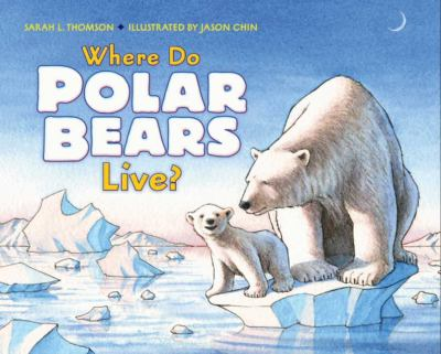 Where Do Polar Bears Live?   2010 9780061575181 Front Cover