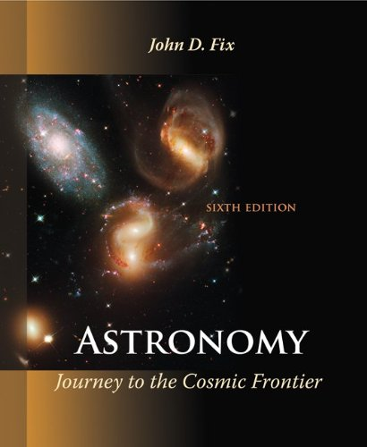 Astronomy Journey to the Cosmic Frontier 6th 2011 edition cover