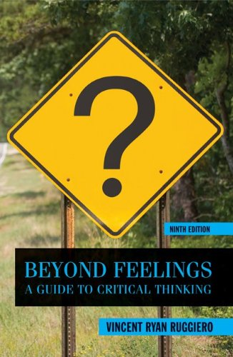 Beyond Feelings A Guide to Critical Thinking 9th 2012 9780078038181 Front Cover