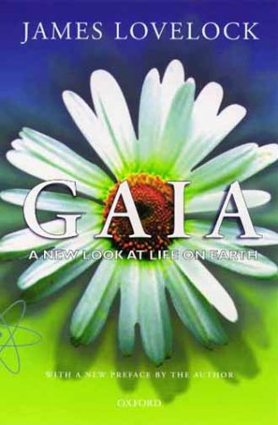 Gaia A New Look at Life on Earth  2000 edition cover
