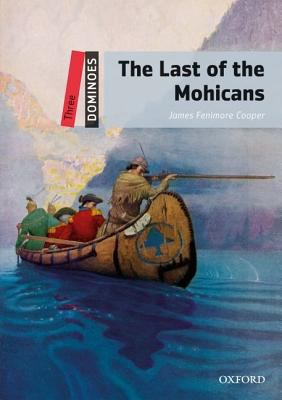 Last of the Mohicans, Level 3  2nd 9780194248181 Front Cover