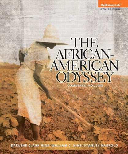 African American Odyssey, the Combined Volume Plus NEW MyHistoryLab with EText -- Access Card Package  6th 2014 edition cover