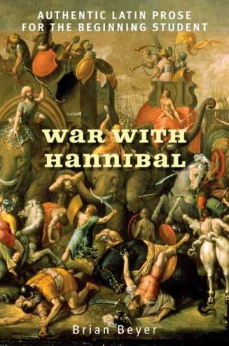 War with Hannibal Authentic Latin Prose for the Beginning Student  2009 edition cover