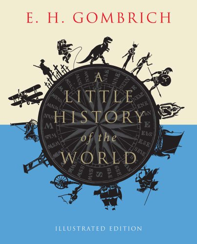 Little History of the World Illustrated Edition  2013 edition cover