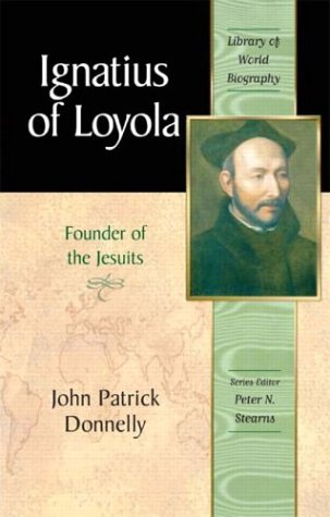 Ignatius of Loyola Founder of the Jesuits  2004 edition cover