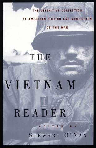 Vietnam Reader The Definitive Collection of American Fiction and Nonfiction on the War N/A edition cover