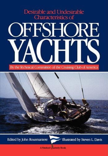 Desirable and Undesirable Characteristics of Offshore Yachts  N/A 9780393337181 Front Cover
