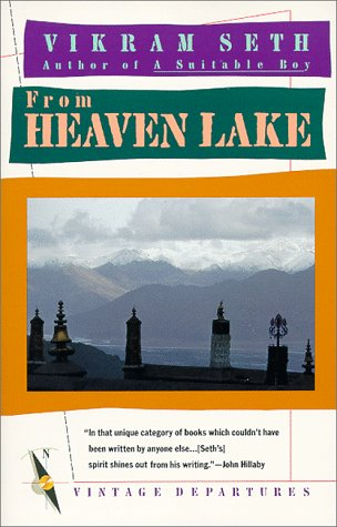 From Heaven Lake Travels Through Sinkiang and Tibet N/A edition cover