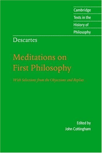 Descartes: Meditations on First Philosophy With Selections from the Objections and Replies 2nd 1996 (Revised) edition cover