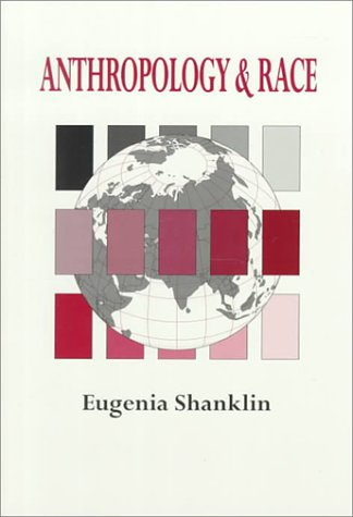 Anthropology and Race The Explanation of Differences  1994 edition cover