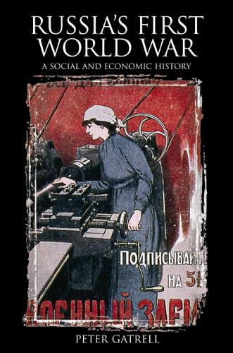 Russia's First World War A Social and Economic History  2004 9780582328181 Front Cover
