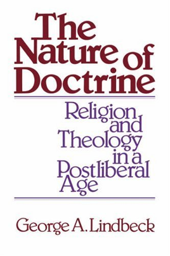 Nature of Doctrine Religion and Theology in a Postliberal Age N/A edition cover