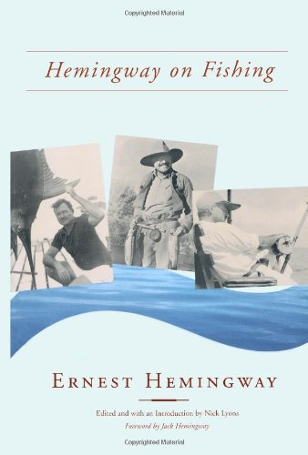 Hemingway on Fishing   2002 (Reprint) edition cover