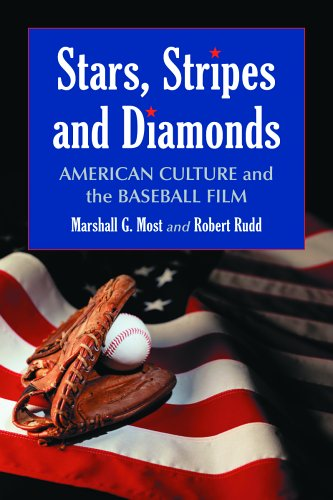 Stars, Stripes and Diamonds American Culture and the Baseball Film  2006 edition cover