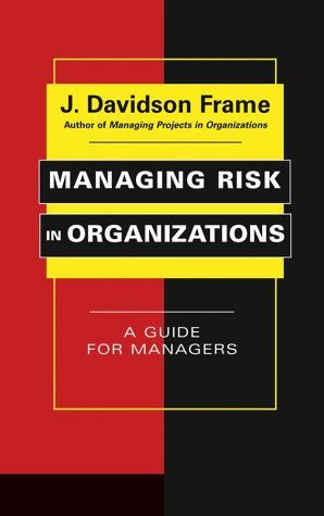 Managing Risk in Organizations A Guide for Managers  2003 edition cover