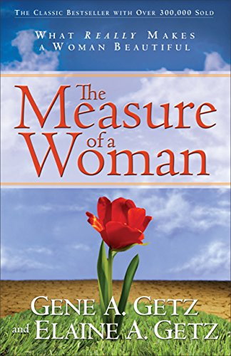 Measure of a Woman What Really Makes a Woman Beautiful N/A edition cover