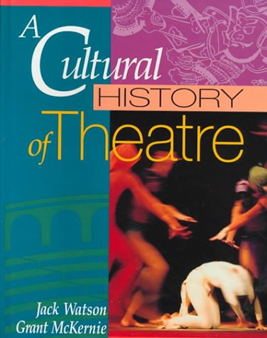 Cultural History of Theatre   1993 9780801306181 Front Cover