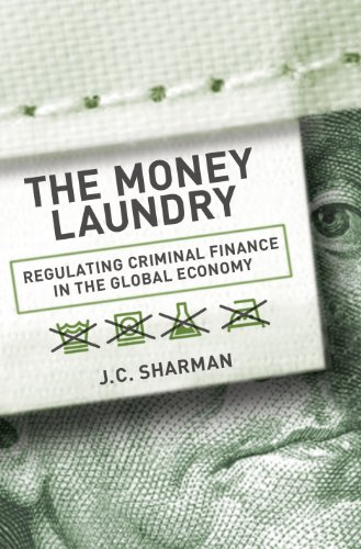 Money Laundry Regulating Criminal Finance in the Global Economy  2011 9780801450181 Front Cover