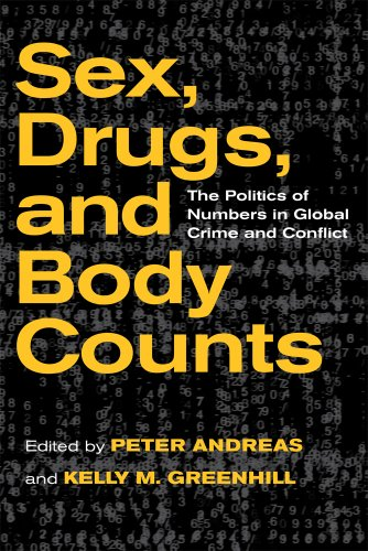 Sex, Drugs, and Body Counts The Politics of Numbers in Global Crime and Conflict  2010 edition cover