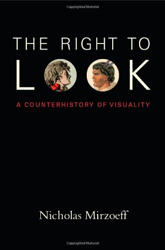 Right to Look A Counterhistory of Visuality  2011 edition cover
