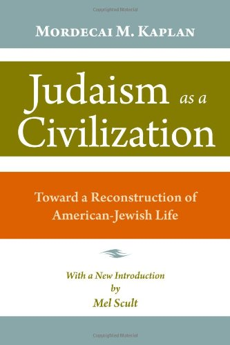 Judaism as a Civilization Toward a Reconstruction of American-Jewish Life  2009 edition cover