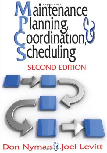 Maintenance Planning, Coordination, and Scheduling  2nd 2010 edition cover