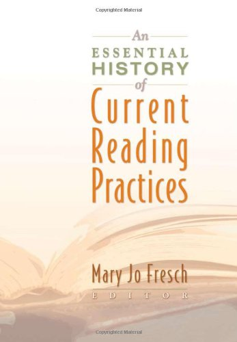 Essential History of Current Reading Practices   2007 edition cover