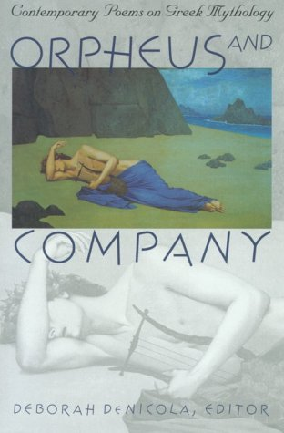 Orpheus and Company Contemporary Poems on Greek Mythology  1999 edition cover