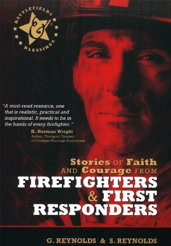 Stories of Faith & Courage from Firefighters & First Responders   2010 edition cover
