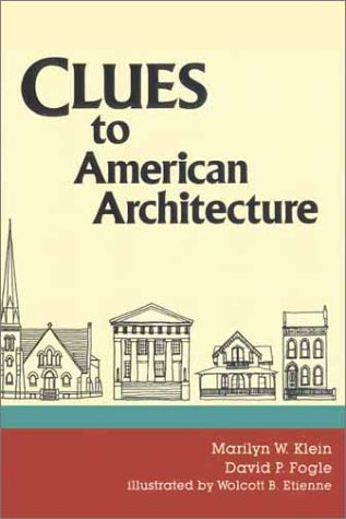 Clues to American Architecture 2nd (Revised) edition cover