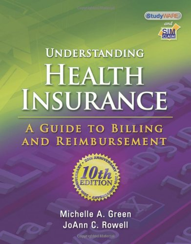 Understanding Health Insurance A Guide to Billing and Reimbursement 10th 2011 edition cover