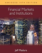 Financial Markets and Institutions, Abridged Edition (with Stock-Trak Coupon)  10th 2013 edition cover