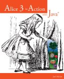 Alice 3 in Action with Java�  2nd 2015 edition cover