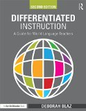 Differentiated Instruction A Guide for World Language Teachers 2nd 2016 (Revised) 9781138906181 Front Cover