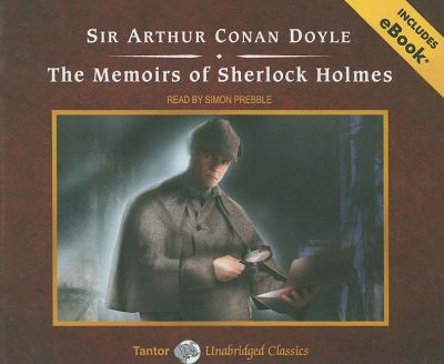 The Memoirs of Sherlock Holmes:  2010 9781400115181 Front Cover