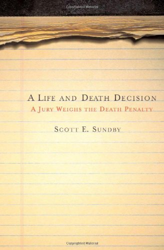 Life and Death Decision A Jury Weighs the Death Penalty  2005 edition cover