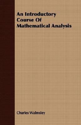 Introductory Course of Mathematical Analysis  N/A 9781406720181 Front Cover