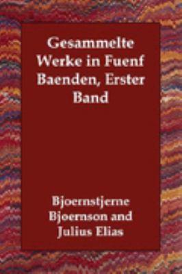 Gesammelte Werke in Fuenf Baenden Erster N/A 9781406832181 Front Cover