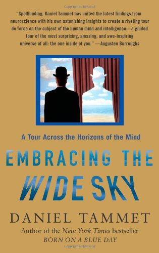 Embracing the Wide Sky A Tour Across the Horizons of the Mind N/A 9781416576181 Front Cover