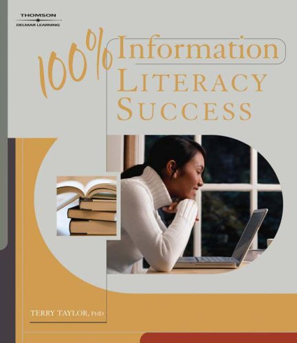100% Information Literacy Success   2008 9781418048181 Front Cover