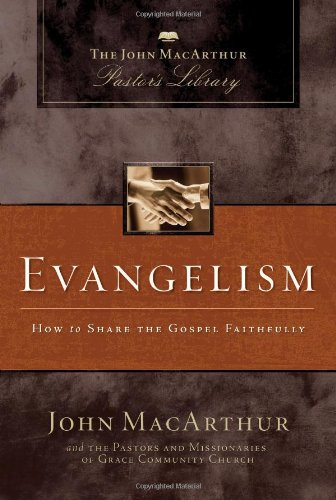Evangelism How to Share Your Faith Biblically  2011 edition cover