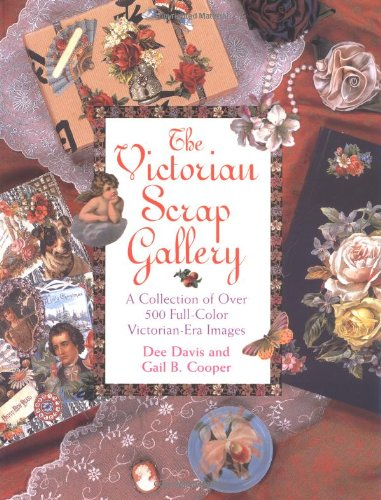 The Victorian Scrap Gallery: A Collection of Over 500 Full Color Victorian-era Images N/A edition cover