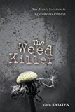 Weed Killer The Weed Killer N/A 9781484081181 Front Cover