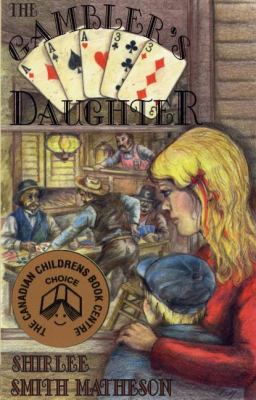 Gambler's Daughter  2nd 2007 9781550027181 Front Cover