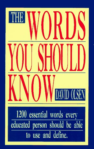 Words You Should Know 1200 Essential Words Every Educated Person Should Be Able to Use and Define  1997 9781558500181 Front Cover