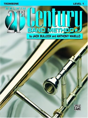 Belwin 21st Century Band Method, Level 1 Trombone  1996 9781576234181 Front Cover