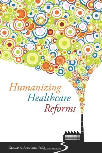 Humanizing Healthcare Reforms:   2012 9781849053181 Front Cover