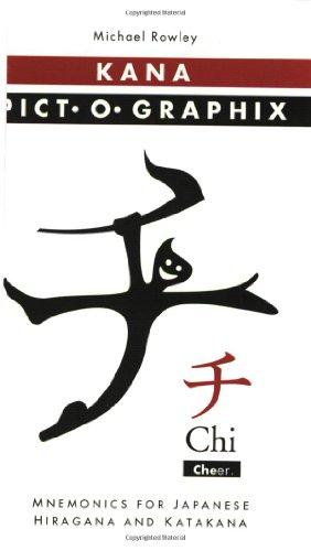 Kana Pict-O-Graphix Mnemonics for Japanese Hiragana and Katakana N/A edition cover