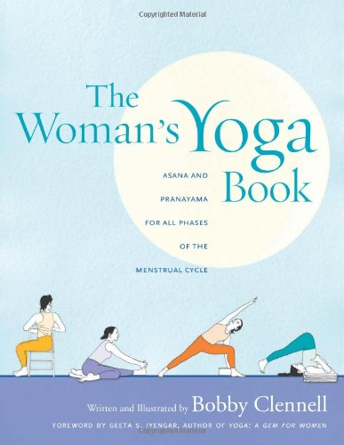 Woman's Yoga Book Asana and Pranayama for All Phases of the Menstrual Cycle  2007 edition cover