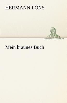 Mein Braunes Buch  N/A 9783842469181 Front Cover